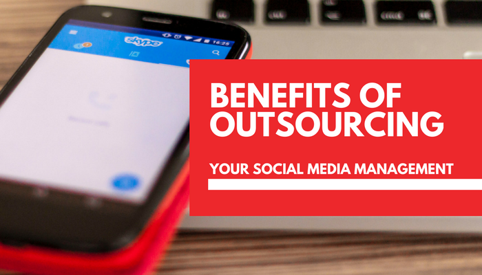 8 benefits of outsourcing your social media management