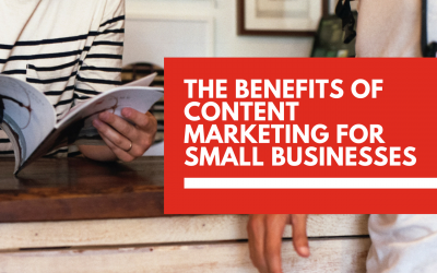 The biggest benefits of content marketing for small businesses
