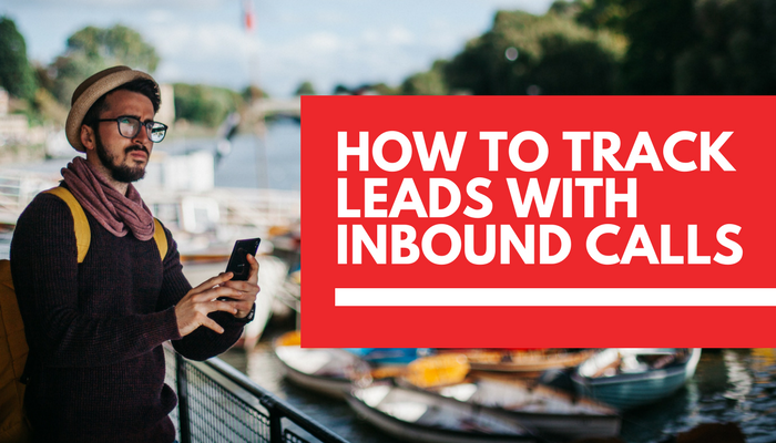 How to track lead generation through inbound calls