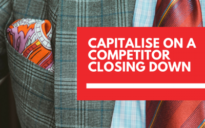 How to capitalise on a competitor closing down