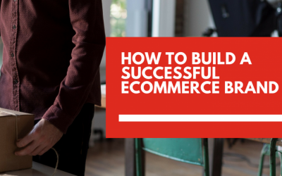 4 ways to build a successful ecommerce brand