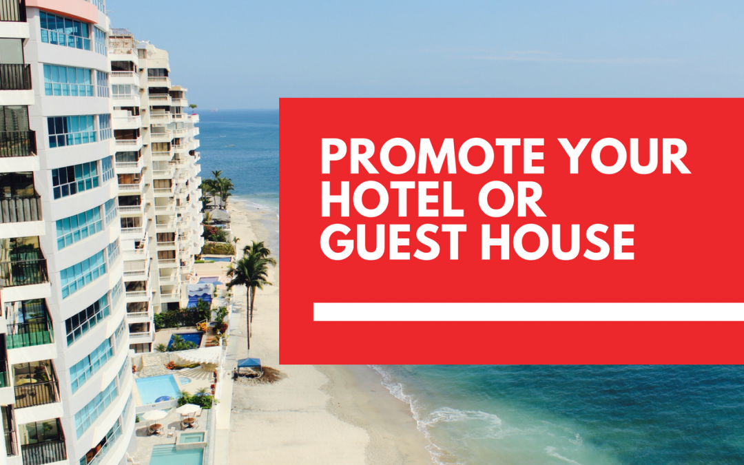 10 marketing ideas for hotels and guest houses
