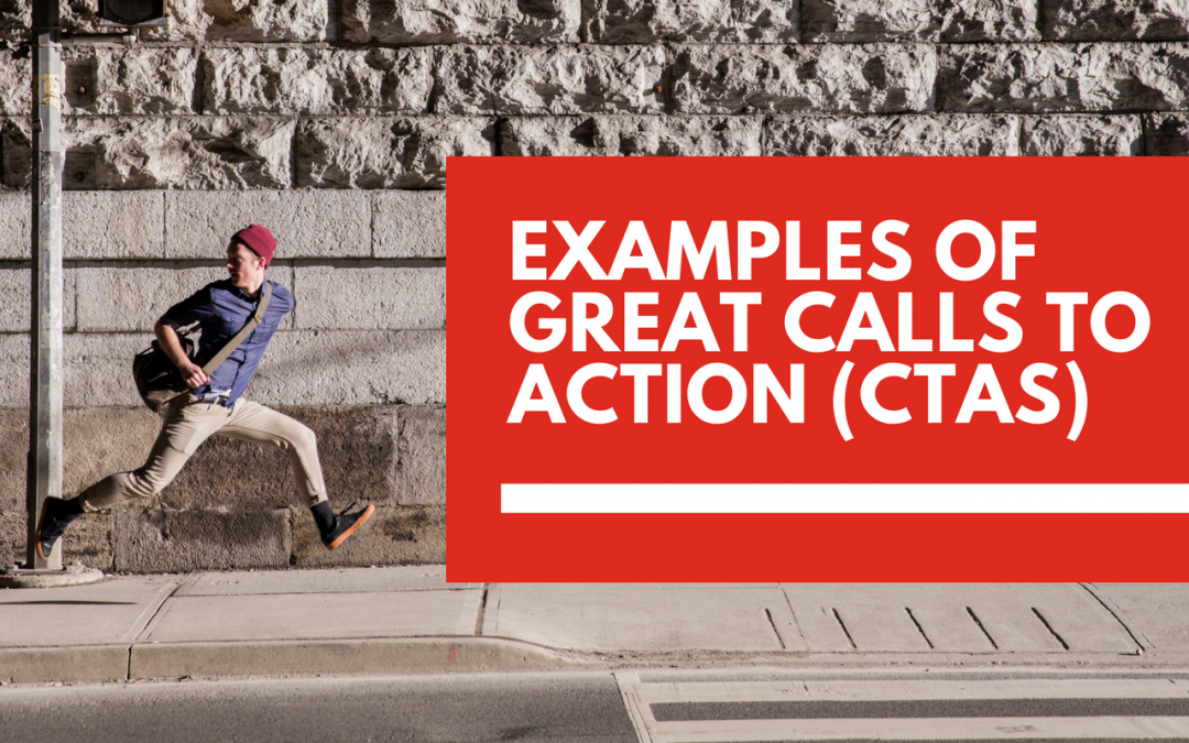 9 real-life examples of great calls to action