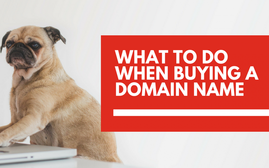 What to consider before buying a domain name for your business