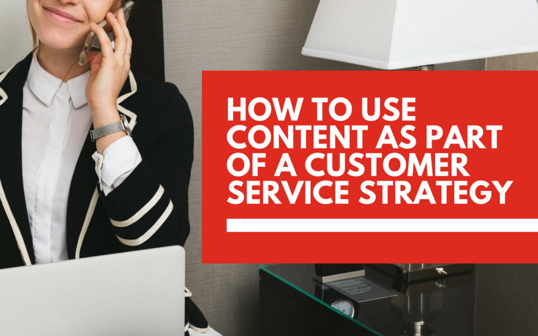 Why content marketing should be part of your customer service ☎️ strategy