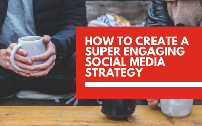 How to create a super engaging 👀 social media strategy to boost conversions