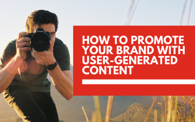 How to promote your business and increase brand awareness with user-generated 👩 content
