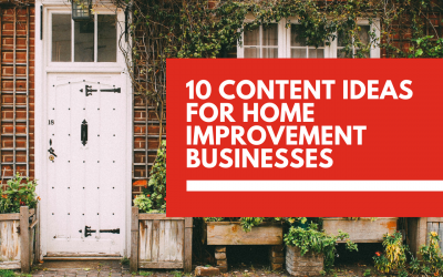 Content marketing ideas for 🏘 home improvement businesses