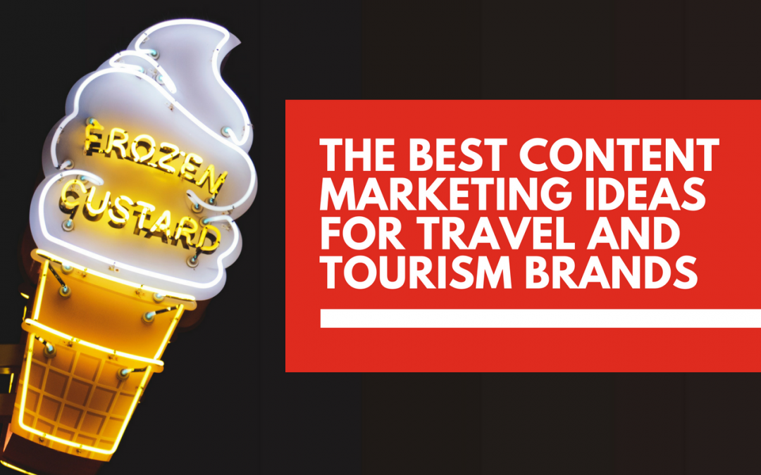 Content marketing ideas for travel ✈️ and tourism 🏖 businesses