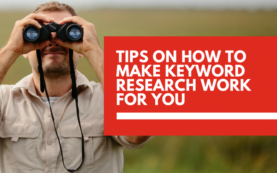 How to make keyword research work for you