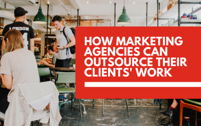 How agencies can outsource client work without damaging their reputation