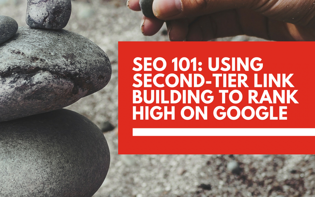 Using second-tier link building to increase your website's SEO