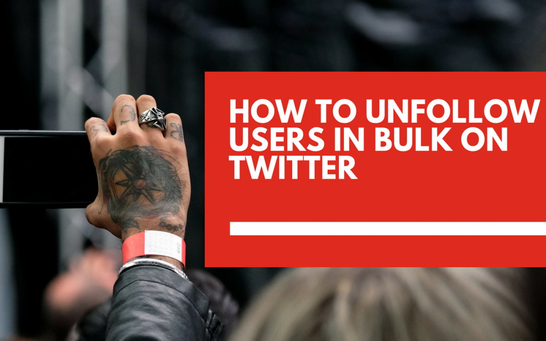 How to unfollow people in bulk on Twitter