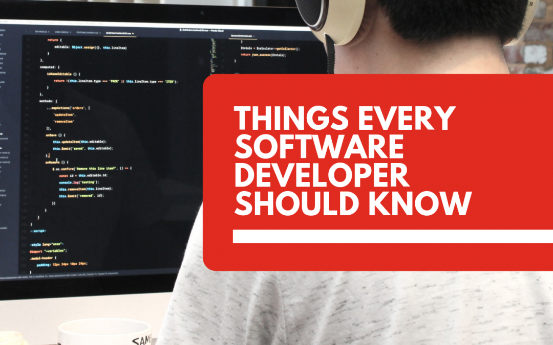 Basic things every software developer should know