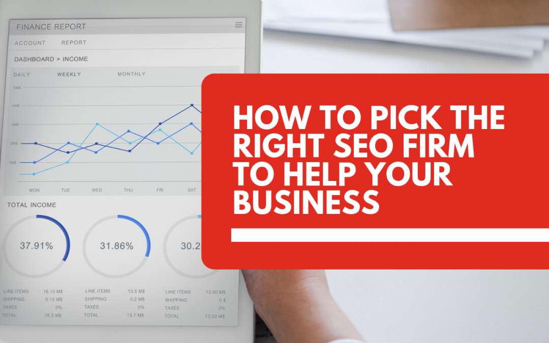 How to find the right SEO firm to help your business