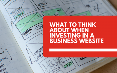 7 things to think about when investing in a new business website