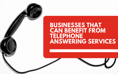Businesses That Can Benefit From Telephone Answering Services