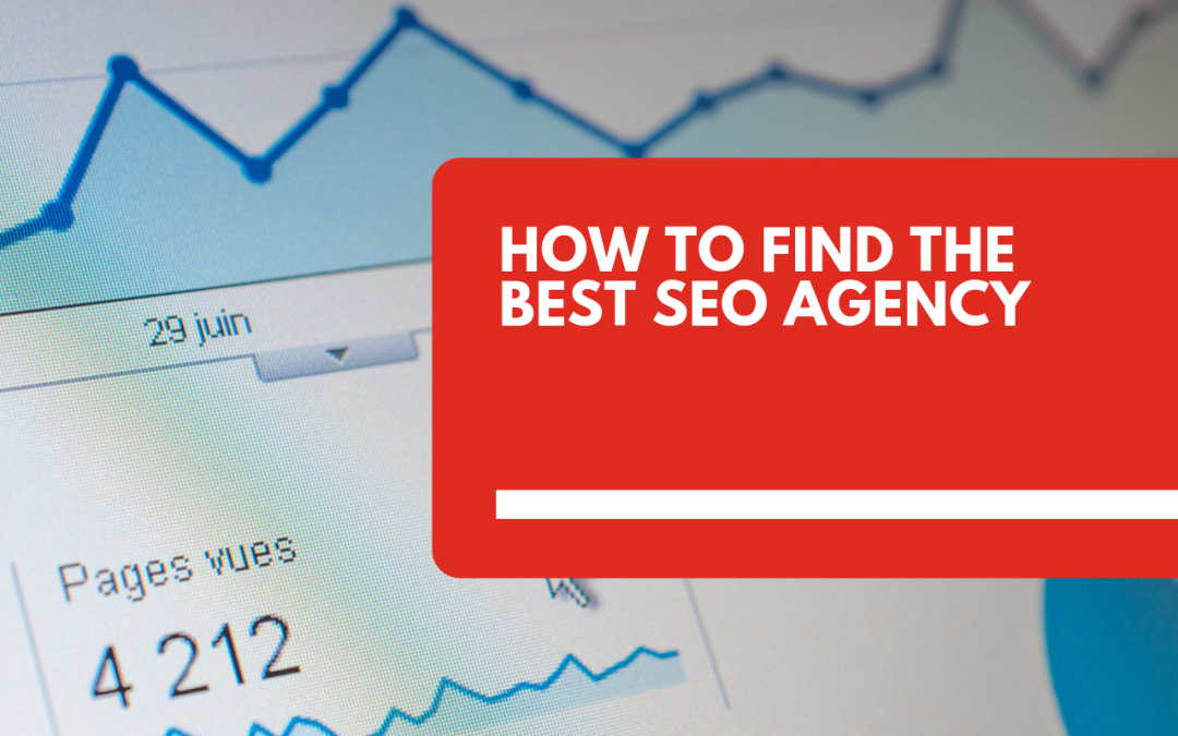 Tips to find the Best SEO Agency