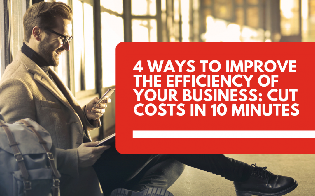 4 ways to improve the efficiency of your business
