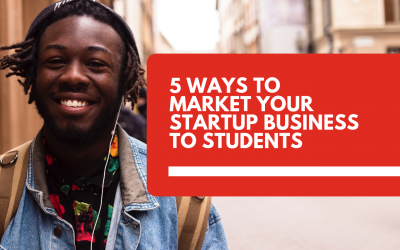 5 ways to market your startup business to students