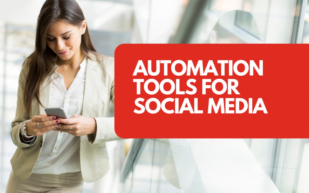 Automation tools for social media you need to use in your business right now