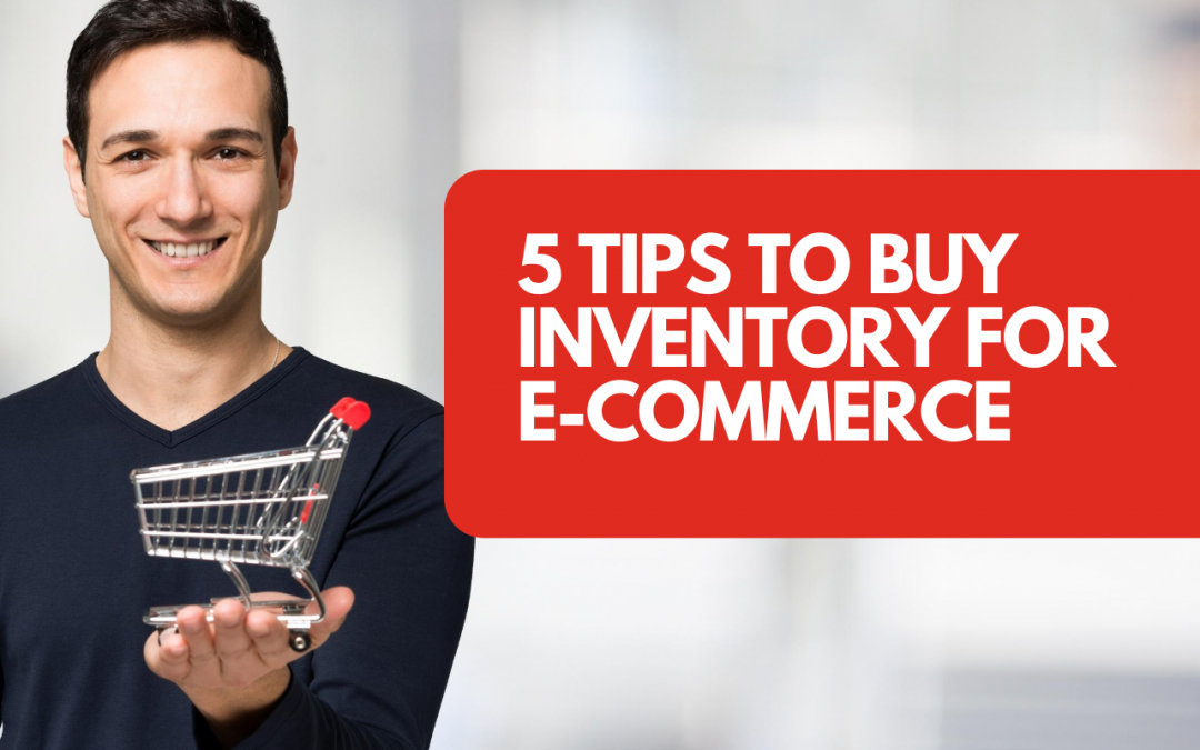5 Tips to Buy Inventory for E-commerce