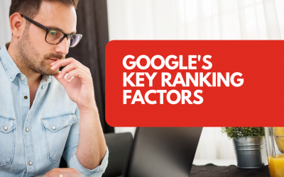 What are Google's key ranking factors?